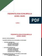 4.Fiziopatologia Echilibrului Acido-bazic Curs 1