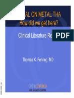 Dr Fehring Powerpoint Metal-On-Metal, How Did We Get Here