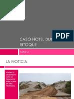 Caso Hotel Dunas de Ritoque