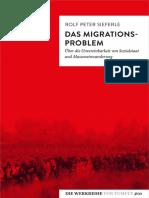 Rolf Peter Sieferle - Das Migrations-Problem