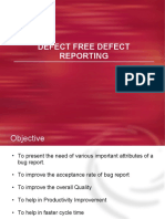 Defect Free Defect Reporting