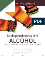 La Dependencia Del Alcohol_ Un - Wallenhorst, Thomas