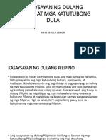 Kasaysayan Ng Dulang Pilipino at Mga Katutubong Dula