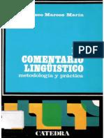 Marcos Marín, F. (1988) El Comentario Lingüístico (Metodología y Práctica) 1
