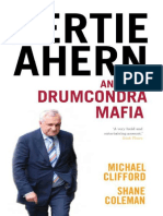 Bertie Ahern and the Drumcondra - Michael Clifford