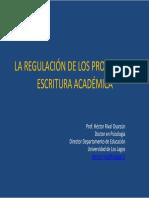 La Regulación de Los Procesos de Escritura Académica