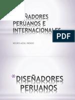 Diseñadores Peruanos e Internacionales