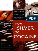 From Silver to Cocaine Latin American Commodity Chains and the Building of the World Economy, 1500–2000