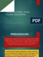 340826186 Anastesi Spinal Pada Pasien Hemoroid Grade IV Ptt