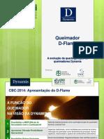 CCBi apresentacao_003 - Queimador  D-Flame  A evolução da quarta geração de queimadores Dynamis