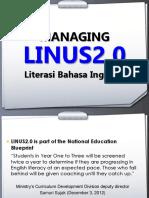 Managing LINUS