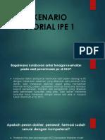 Skenario Tutorial Ipe 1
