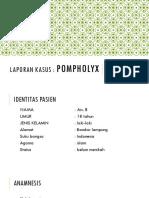 Pompholyx Lapsus