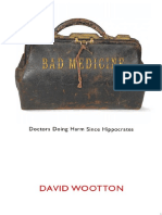 Bad Medicine - Doctors Doing Harm since Hippocrates - D. Wootton (Oxford, 2006) WW.pdf