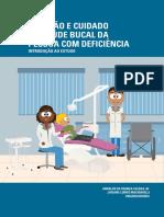ATENÇÃO E CUIDADO DA SAÚDE BUCAL DA PESSOA COM DEFICIÊNCIA INTRODUÇÃO AO ESTUDO