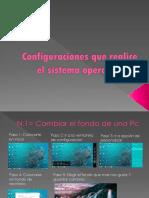 Configuraciones Que Realice El Sistema Operativo