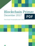 Blockchain Primer - Founder Collective - December 2017 - Parul Singh