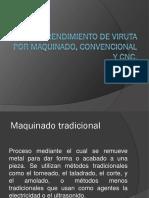 DESPRENDIMIENTO DE VIRUTA POR MAQUINADO, CONVENCIONAL.pptx