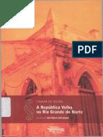 A POLÍTICA. a República Velha No Rio Grande Do Norte. Souza, Itamar de, 1989.