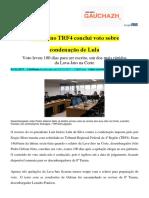 Relator No TRF4 Conclui Voto Sobre Condenação de Lula