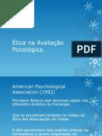 Aula 03 - Etica Na Avaliacao Psicologica