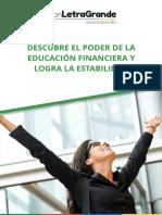 Descubre El Poder de La Educacion Financiera y Logra La Estabilidad Con Letra Grande