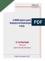 Streptomycin in honey