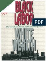 BlackLabourWhiteWealth_Part1