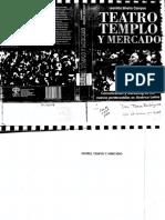 Teatro, templo y Mercado. Comunicación y marketing de los nuevos pentecostales en América Latina.