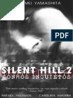 Silent Hill 2 - Sonhos Inquietos