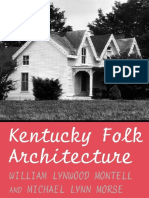 Kentucky Folk Architecture - William Lynwood Montell