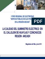 4. Evaluacion de La Calidad Del Suministro Electrico en La Region Ancash- In. Alex Rojas-Osinergmin