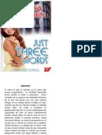 Just Three Words Segunda Entrega Trilogia Soho Brayden Melissa