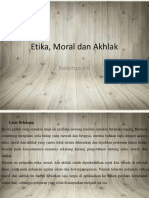 Etika, Moral Dan Akhlak
