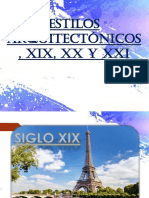 Estilos Arquitectónicos en El Siglo Xix, Xx, Xxi.