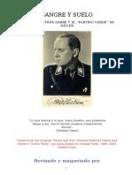 Anna Bramwell - Sangre y Suelo. Richard Walther Darre y El Partido Verde de Hitler