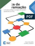 Logica 2 de programacao - Crie seus primeiros programas usando javascript e html - Casa do Codigo.pdf