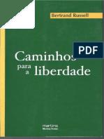 Caminhos Para a Liberdade - Socialismo, Anarquismo e Sindicalismo - Bertrand Russel
