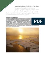 Qué Es El Calentamiento Global y Qué Efectos Produce