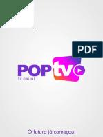 Apresentação Iptv Pop Tv