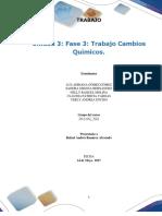 Formato Entrega Trabajo Colaborativo – Unidad 3 Fase 3 Trabajo Cambios Químicos