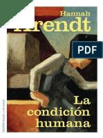 Hannah Arendt - La Condicion Humana