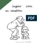 A Jugar Con El Bastón