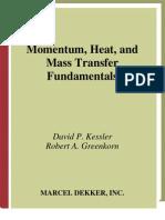 Momentum, Heat, And Mass Transfer Fundamentals