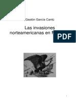 García Cantú, G., Las Invasiones Norteamericanas en México. Doc