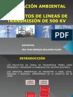 Impacto Linea de Transmision 500 kV - Ing. Luis Velasco