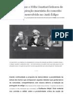 Gilles Deleuze e Félix Guattari Leitores de Marx_ a Inspiração Marxista Do Conceito de Desejo Desenvolvido No Anti-Édipo