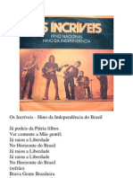 Os Incríveis - Hino da Independência do Brasil