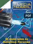 Revista Perícia Federal, ano VI, nº 22, set. a dez. 2005 - Edição especial - Os Novos Rumos da Balística Forense.pdf
