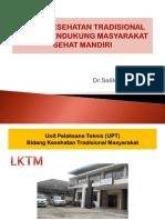 UPAYA KESEHATAN TRADISIONAL DALAM MENDUKUNG MASYARAKAT SEHAT MANDIRI.pptx
